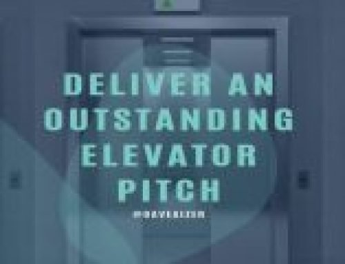 Deliver A Powerful Elevator Pitch