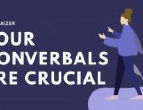 Your Nonverbals Are Crucial