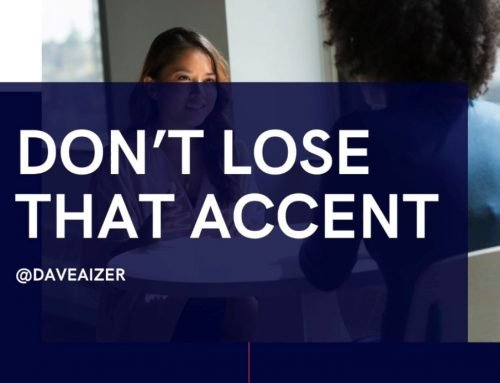 No Need To Lose Your Accent