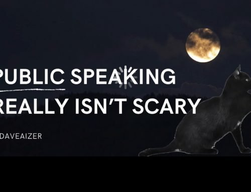 Public Speaking ISN'T That Scary