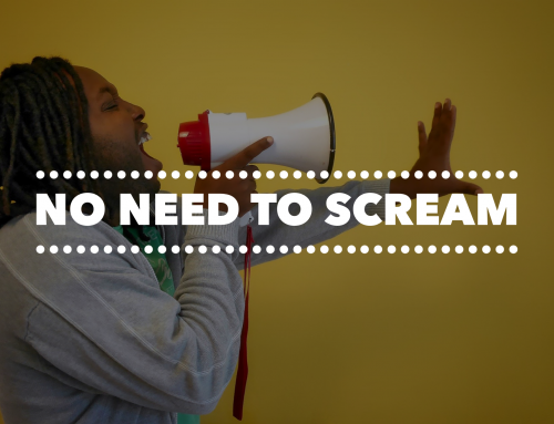 No Need To Scream